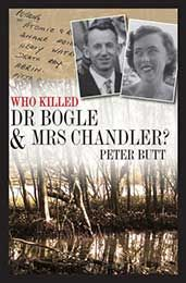 Who Killed Dr Bogle & Mrs Chandler?