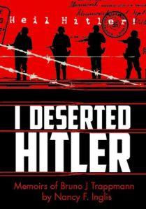 I Deserted Hitler