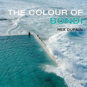 The Colour Of Bondi