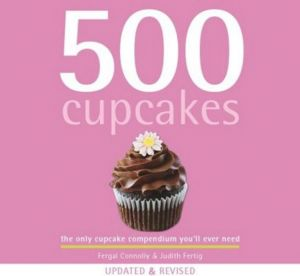 500 Cupcakes - Updated & Revised
