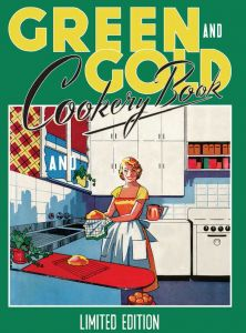Green and Gold Cookery Book: Limited Edition