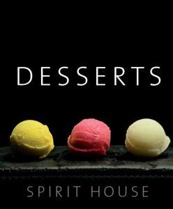Spirit House Desserts