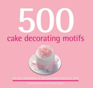 500 Cake Decorating Motifs