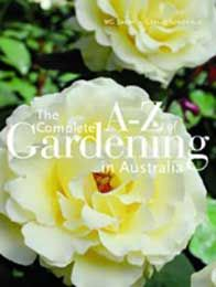 The Complete A-Z of Gardening in Australia