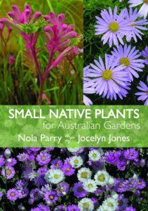 Small Native Plants for Australian Gardens