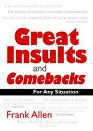 Great Insults and Comebacks