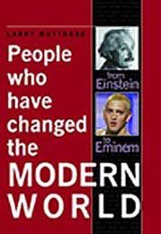 People Who Have Changed the Modern World