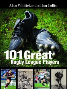 101 Great Rugby League Players