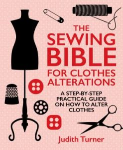 The Sewing Bible for Clothes Alterations
