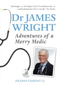 Dr James Wright:Adventures of a Merry Medic