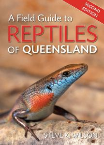 A Field Guide To Reptiles Of Queensland