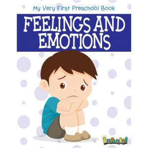 MY VERY FIRST PRESCHOOL BOOK  Feelings and Emotions