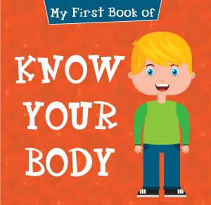 My First Book of Know Your Body
