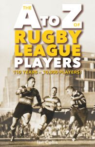 THE A TO Z OF RUGBY LEAGUE PLAYERS