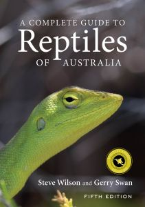 A Complete Guide to Reptiles of Australia  - Fifth Edition