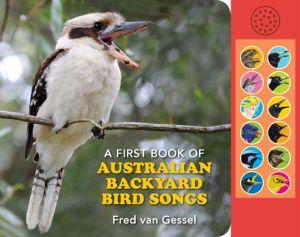 A First Book of Australian Backyard Bird Songs