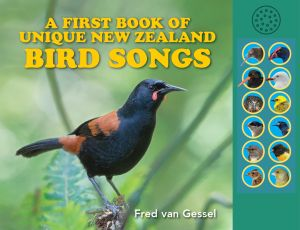 A First Book of Unique New Zealand Bird Songs