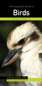 A Photographic Guide To Birds of Australia