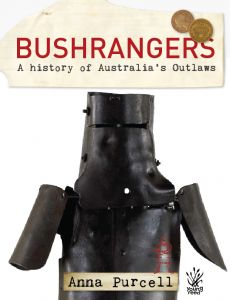 Bushrangers A History of Australia's Outlaws