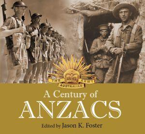 A Century Of ANZACS