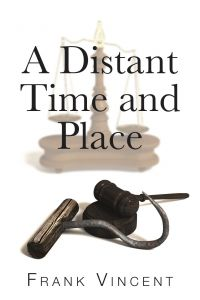 A Distant Time and Place