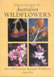 Field Guide to Australian Wildflowers