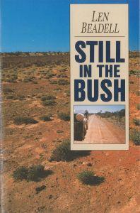 Still in the Bush