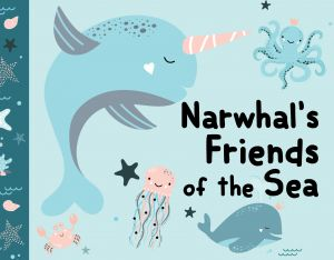 Narwhal's Friends of the Sea