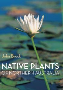 Native Plants of Northern Australia