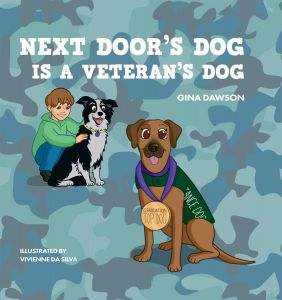 Next Door's Dog Is a Veteran's Dog