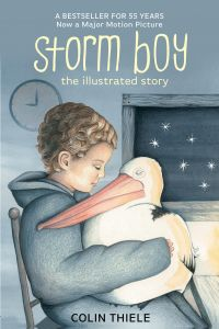 Storm Boy-The Illustrated Story