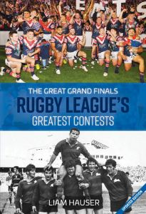The Great Grand Finals Rugby League's Greatest Contests