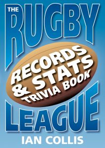 THE RUGBY LEAGUE Book of Records, Stats and Trivia