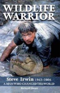 Wildlife Warrior: Steve Irwin